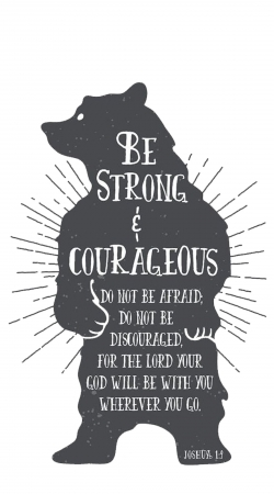 coque Be Strong and courageous Joshua 1v9 Ours