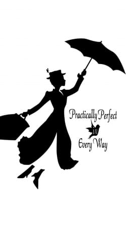 coque Mary Poppins Perfect in every way