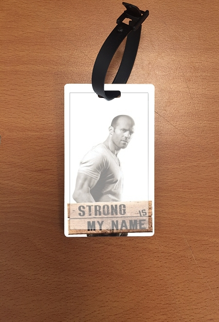 étiquette bagage Jason statham Strong is my name