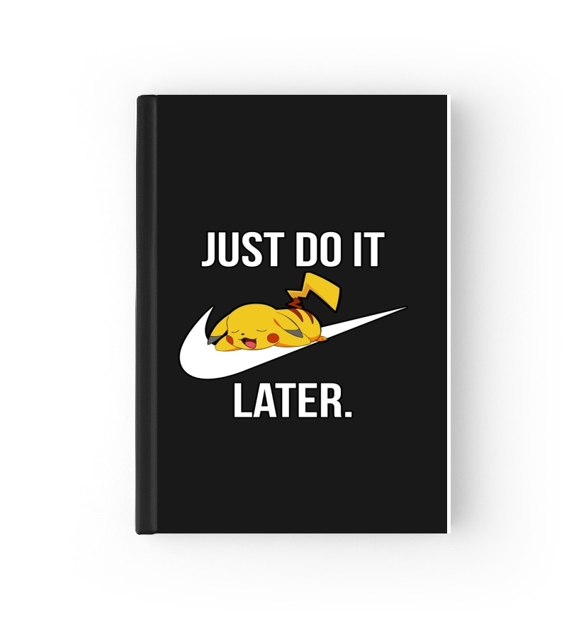 agenda Nike Parody Just Do it Later X Pikachu 2020 / 2021