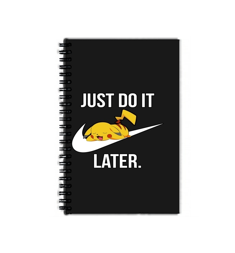 cahier de texte Nike Parody Just Do it Later X Pikachu