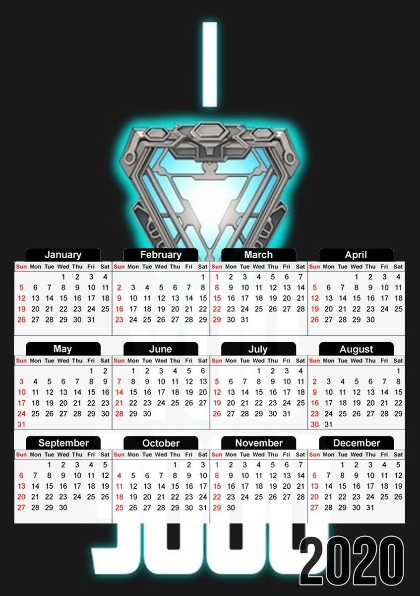 calendrier I Love You 3000 Iron Man Tribute 2020 / 2021