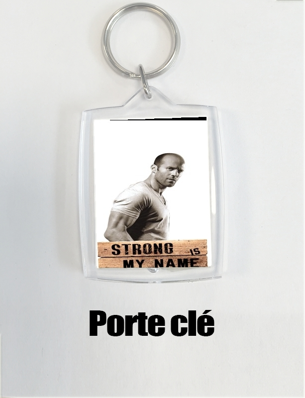 porte clé Jason statham Strong is my name