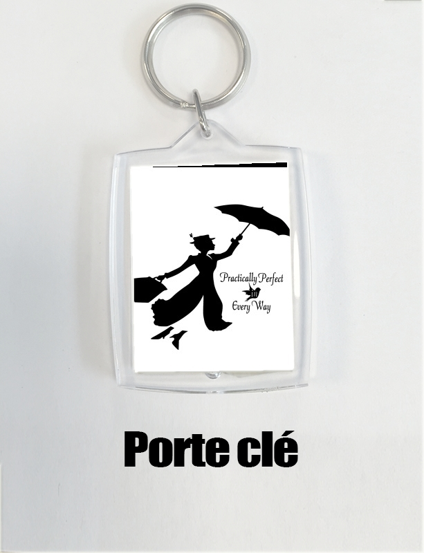 porte clé Mary Poppins Perfect in every way