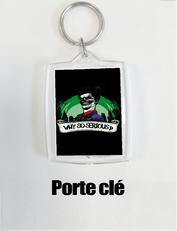 porte clé Why So Serious ??