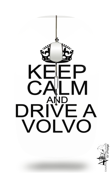 Keep Calm And Drive a Volvo