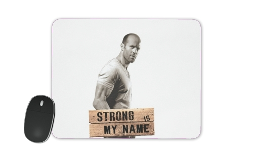 tapis de souris Jason statham Strong is my name