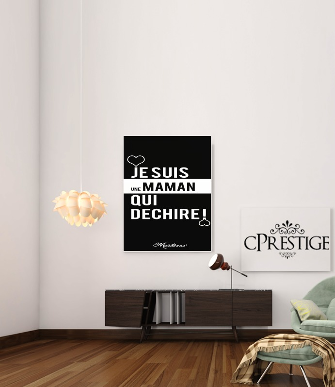 tableau je suis une maman qui d chire sur toile canvas. Black Bedroom Furniture Sets. Home Design Ideas
