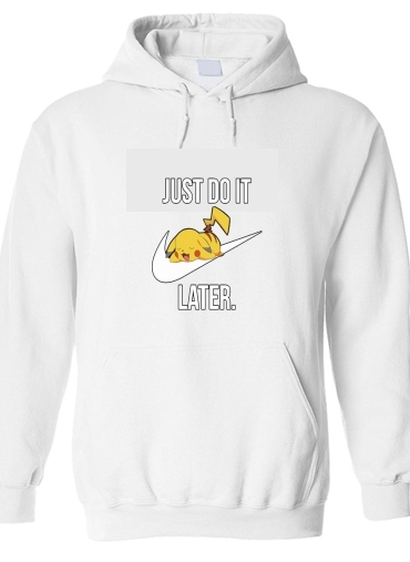 pull capuche hoodie Nike Parody Just Do it Later X Pikachu