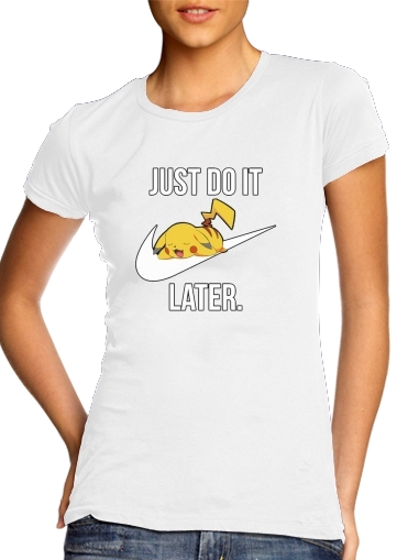 femme Nike Parody Just Do it Later X Pikachu