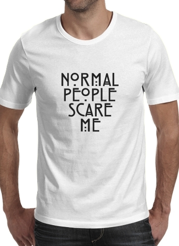 T-shirt American Horror Story Normal people scares me