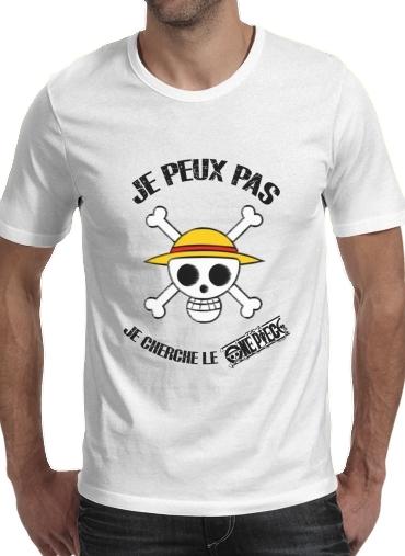 T-shirt Je peux pas je cherche le One Piece