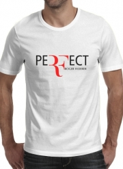 tshirt Perfect as Roger Federer