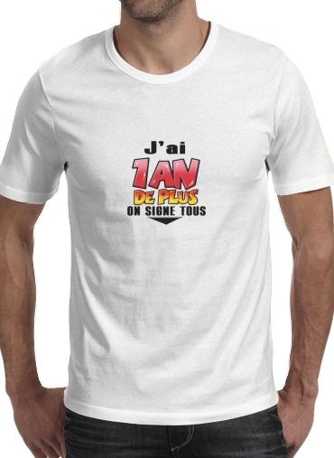 Acheter Authentic acheter réel profiter de la livraison gratuite T-shirt homme manche courte col rond Blanc Un An de plus Cadeau  anniversaire à dédicacer