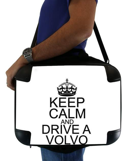 sacoche ordinateur Keep Calm And Drive a Volvo
