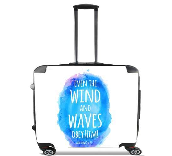 Valise Chrétienne - Even the wind and waves Obey him Matthew 8v27