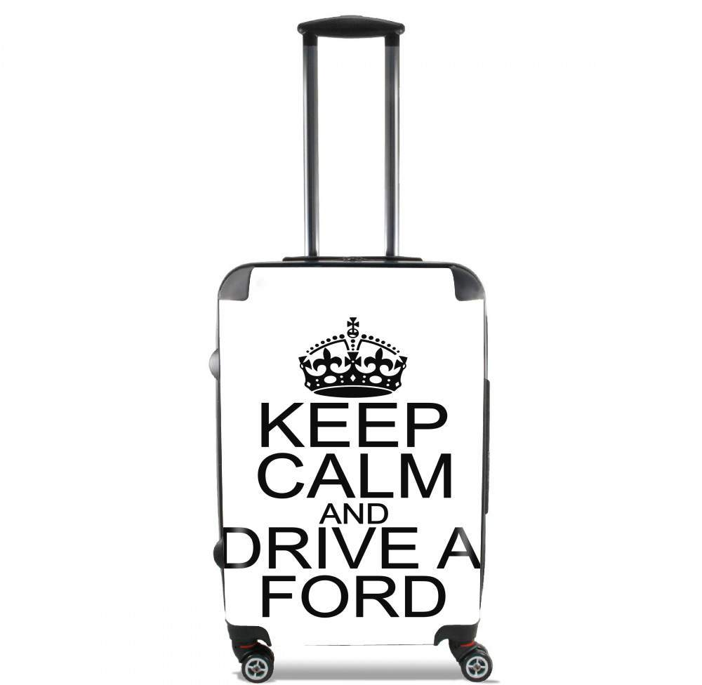 valise Keep Calm And Drive a Ford